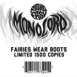 MONOLORD... - FAIRIES WEAR BOOTS...