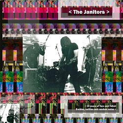 THE JANITORS... - 15 YEARS OF FUZZ...