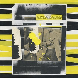 GUIDED BY VOICES... - WARP AND WOOF ...