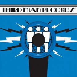 POW!... - LIVE AT THIRD MAN...