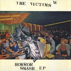THE VICTIMS ... - HORROR SMASH EP...