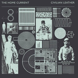 THE HOME CURRENT... - CIVILIAN LEATHER...