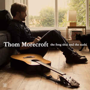 THOM MORECROFT... - THE FENG SHUI &...