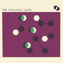VARIOUS... - THE ISOLATION TAPES...