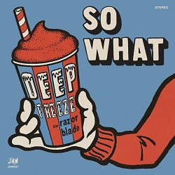 SO WHAT... - DEEP FREEZE ...