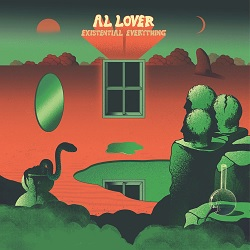 AL LOVER... - EXISTENTIAL EVERYTHING...