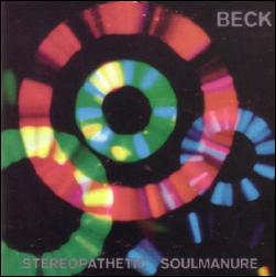 BECK... - STEREOPATHETIC SOUL MANURE...