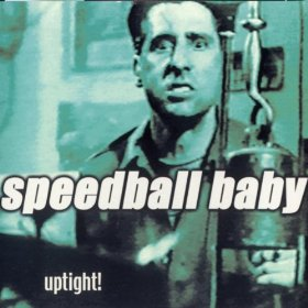 SPEEDBALL BABY... - UPTIGHT...