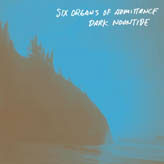 SIX ORGANS OF ADMITTANCE... - DARK NOONTIDE...