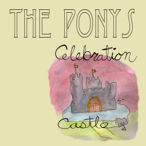 PONYS... - CELEBRATION CASTLE...