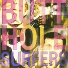BUTTHOLE SURFERS... - PIOUHGD / WIDOWERMAKER!...