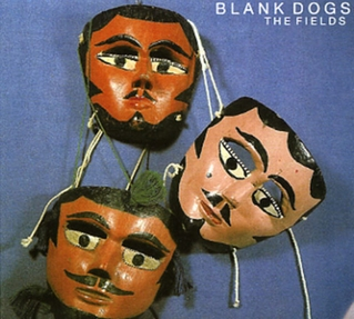 BLANK DOGS... - THE FIELDS...