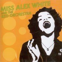 MISS ALEX WHITE AND... - S/T...