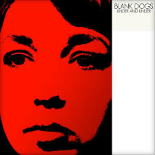 BLANK DOGS... - UNDER AND UNDER...