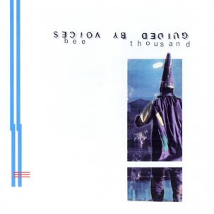 GUIDED BY VOICES... - BEE THOUSAND...