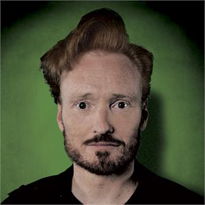 CONAN O'BRIEN... - AND THEY CALL ME...