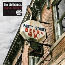 DIRTBOMBS... - PARTY STORE...