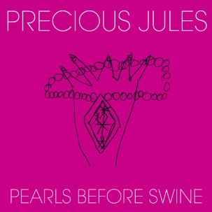 PRECIOUS JULES... - PEARLS BEFORE SWINE /...