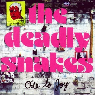 DEADLY SNAKES... - ODE TO JOY...