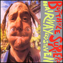 BUTTHOLE SURFERS... - HAIRWAY TO STEVEN...