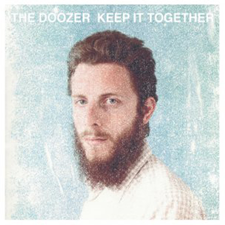 THE DOOZER... - KEEP IT TOGETHER...