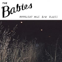 BABIES... - MOONLIGHT MILE / PLACES...