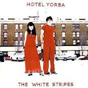 THE WHITE STRIPES... - HOTEL YORBA (LIVE AT...