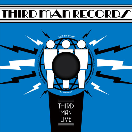 CHEAP TIME... - LIVE AT THIRD MAN...