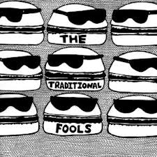 THE TRADITIONAL FOOLS... - S/T...