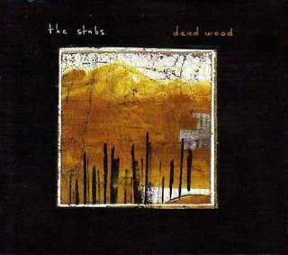 THE STABS... - DEAD WOOD...