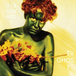 TV GHOST... - DISCONNECT...