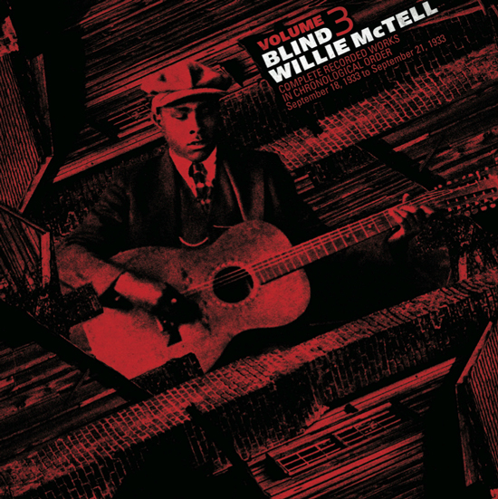 BLIND WILLIE MCTELL... - Complete Recorded Works in...