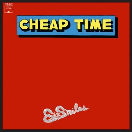 CHEAP TIME... - EXIT SMILES...