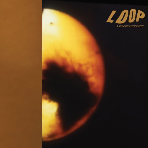 LOOP... - A GILDED ETERNITY...