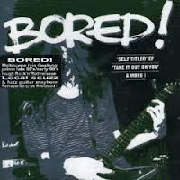 BORED... - TAKE IT OUT ON...