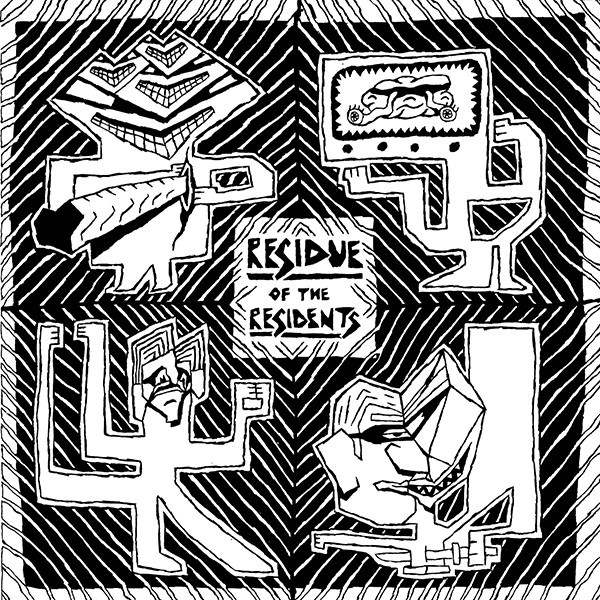 THE RESIDENTS... - RESIDUE OF THE RESIDENTS...