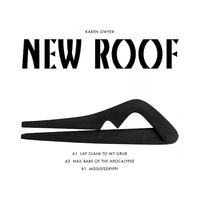 KAREN GWYER... - NEW ROOF EP...