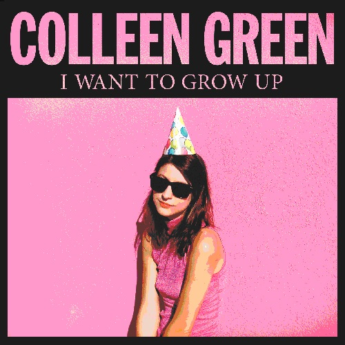 COLLEEN GREEN... - I WANT TO GROW...