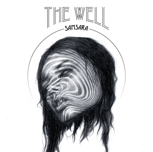 THE WELL... - SAMSARA...