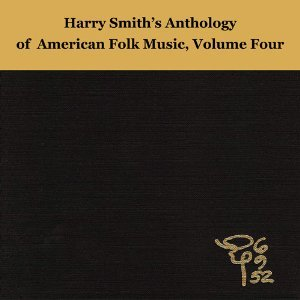 VARIOUS... - HARRY SMITH'S ANTHOLOGY OF...