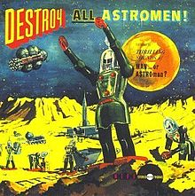 MAN... OR ASTRO-MAN?... - DESTROY ALL ASTROMEN!...