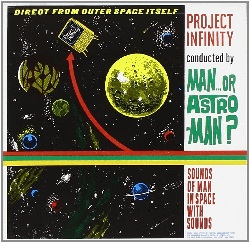 MAN... OR ASTRO-MAN?... - PROJECT INFINITY...