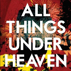 THE ICARUS LINE... - ALL THINGS UNDER HEAVEN...