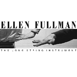 ELLEN FULLMAN... - THE LONG STRING INSTRUMENT...
