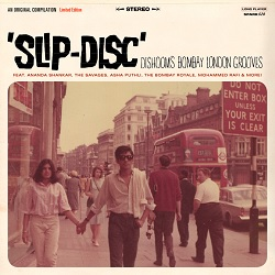 VARIOUS... - SLIP-DISC: DISHOOM'S LONDON BOMBAY...