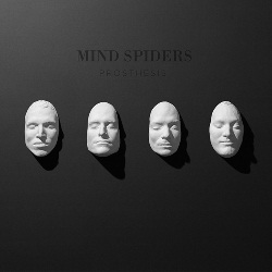 MIND SPIDERS... - PROSTHESIS...