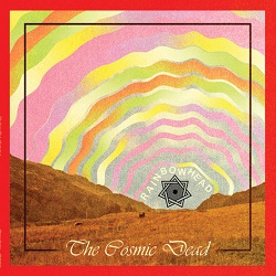 THE COSMIC DEAD... - RAINBOWHEAD...