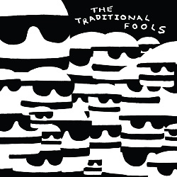 THE TRADITIONAL FOOLS... - FOOLS GOLD...