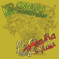 KID CONGO & THE... - LA ARANA ES LA...