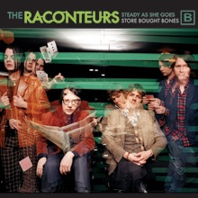 THE RACONTEURS... - STEADY, AS SHE GOES...